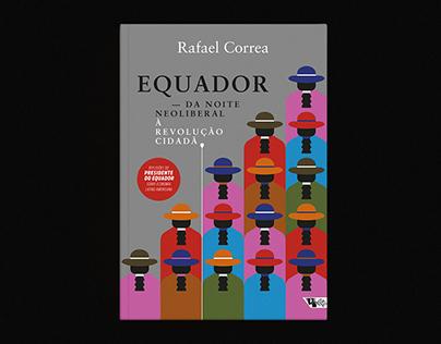 Equador — Da Noite Neoliberal à Revolução Cidadã