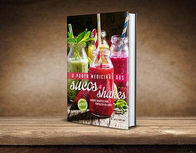 O poder medicinal dos sucos e shakes