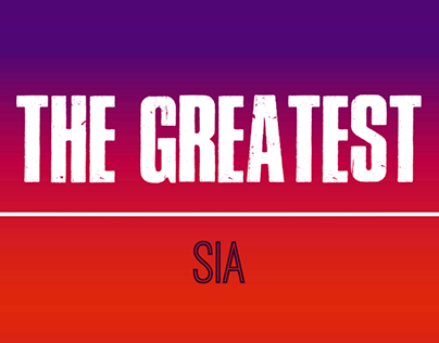 Kinetic Typography - The Greatest by Sia (Lyric Video)