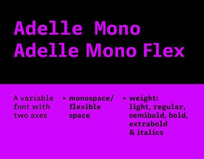Adelle Mono
