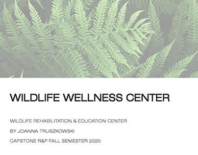 Wildlife Wellness Center Capstone Thesis Book