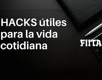 Hacks para la vida