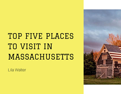 Top Five Places to Visit in Massachusetts