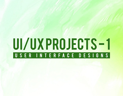 UI/UX Projects - 1