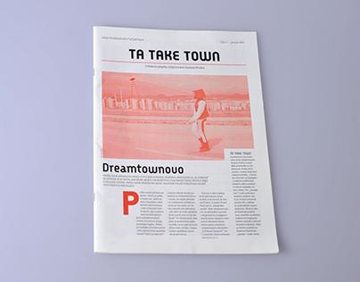 Ta Take Town I/0