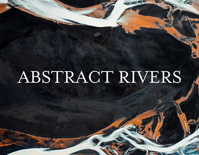 ABSTRACT RIVERS / Iceland From Above V.