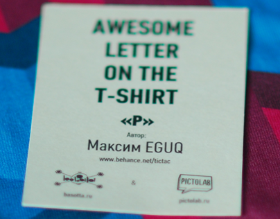 AWESOME LETTER ON THE T-SHIRT (P)