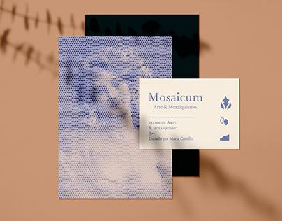 Mosaicum/ Taller de Mosaiquismo.