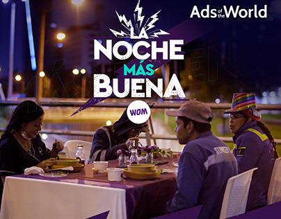 La Noche Más Buena / WOM / Integrated
