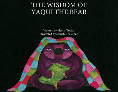 The Wisdom of Yaqui the Bear