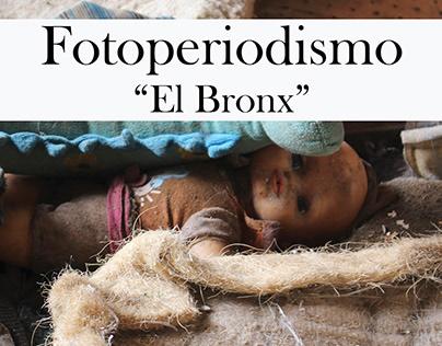 "Fotoperiodismo ""El Bronx"""