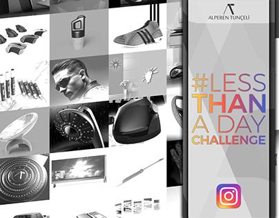 #lessthanadaychallenge - Design Challenge on Instagram