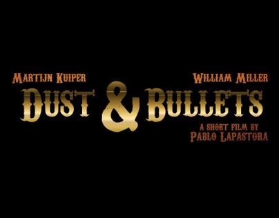 Dust & Bullets