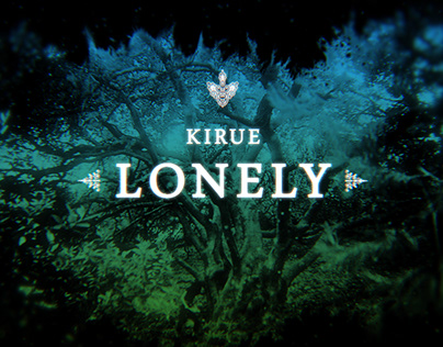 Kirue - Lonely | Official Video - Title Credits
