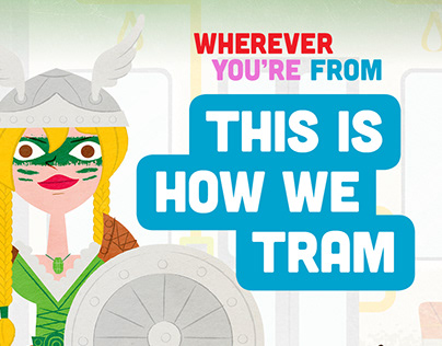 Where ever you're from - This is how we tram