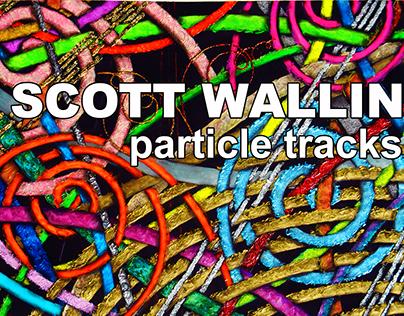 Scott Wallin Particle Track Series Video