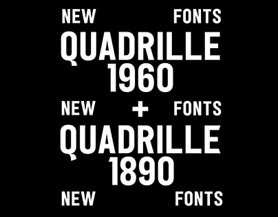 QUADRILLE | Typeface in Two Styles