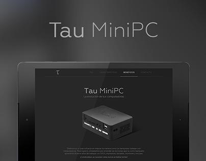 Web: Tau MiniPC