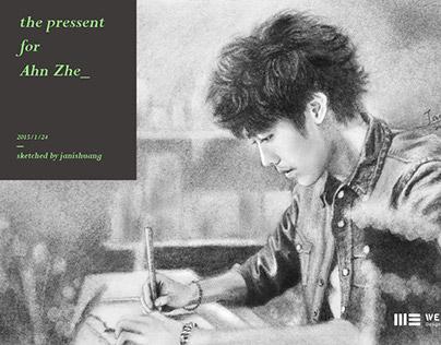 Sketch ‧ for Ahn Zhe 安哲|2014