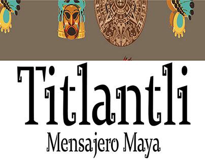 Titlantli: Juguete Mexicano./Mexican Toy.
