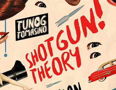 Shotgun! Theory - for The Tunog Tomasino Project