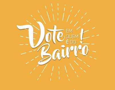 [Marketing Político] Vote em quem é do bairro