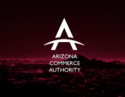 Arizona Commerce Authority - Integrated Brand Campaign