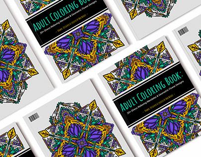 Adult Coloring Book: 30+ Mandalas & Geometric Flowers