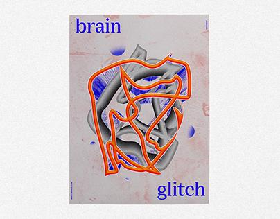 BRAIN GLITCH // Poster
