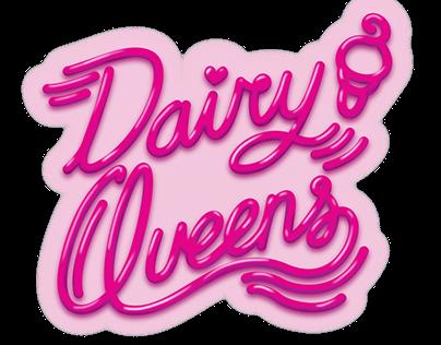 Dairy Queens Fan clubs