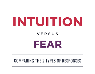 intuition vs fear