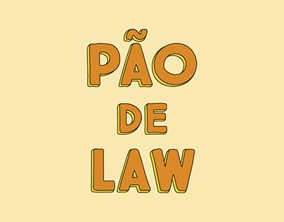 PÃO DE LAW