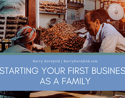 Starting Your First Business as a Family