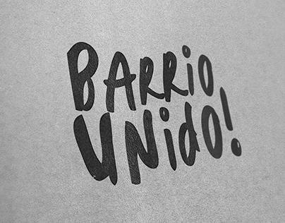 Barrio Unido - United by Love / Barrio Logan