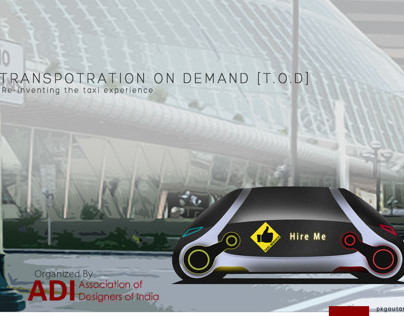 T.O.D [ Transportation On Demand ]