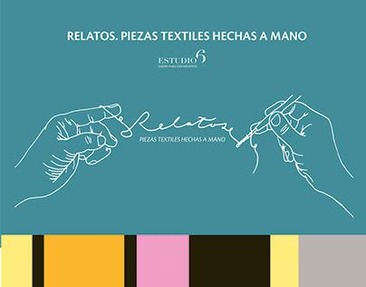 RELATOS, PIEZAS TEXTILES HECHAS A MANO