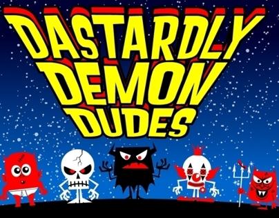 Dastardly Demon Dudes