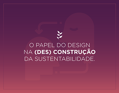 O Papel Socioambiental do Design.