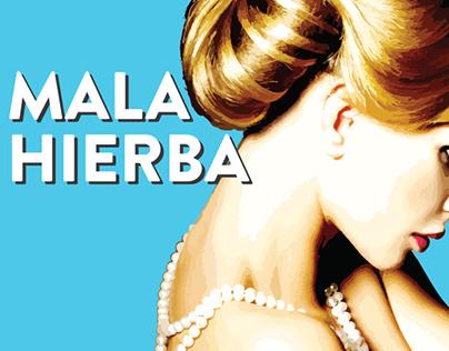 Key Art for 'Mala Hierba'
