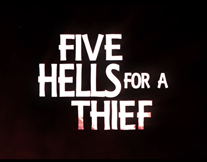 FIVE HELLS FOR A THIEF Kickstarter Promo
