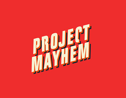 Stop Motion / Project Mayhem