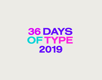 36 Days of Type 2019 / 90s-00s Nostalgia