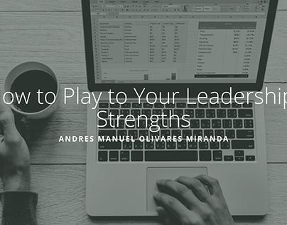 Andres Manuel Olivares Miranda | Leadership Strengths