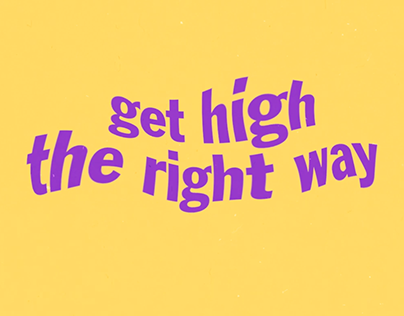 get high the right way