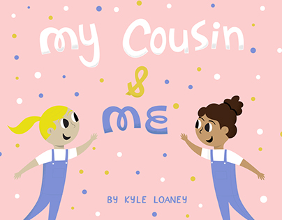 My Cousin and Me - Children's book