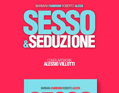 Sesso & Seduzione (Book Cover)