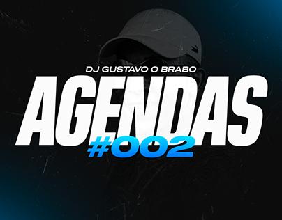 AGENDAS #002 - DJ Gustavo O Brabo