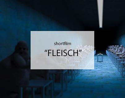 FLEISCH (MEAT) shortfilm
