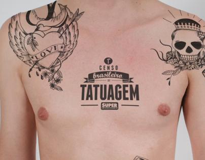 SUPERINTERESSANTE - 1º Censo Brasileiro de Tatuagem