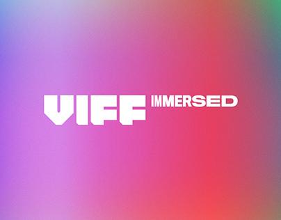 VIFF Immersed